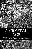 A Crystal Age, W. H. Hudson, 1490428666
