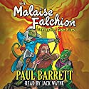 Malaise Falchion: The Spade Case Files Audiobook by Paul Barrett Narrated by Jack Wayne