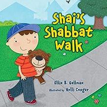 Shai's Shabbat Walk