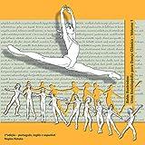 capa de Balés Ilustrados: Uma Enciclopédia Para Dança Clássica - Volume 1 - 2ª Edição