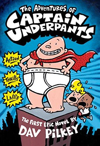 The Adventures of Captain Underpants (Captain Underpants #1)