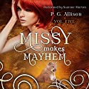 Missy Makes Mayhem: Missy the Werecat, Book 5 Audiobook by P. G. Allison Narrated by Summer Morton