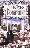 Clandestine, Julia Ross, 0425211975
