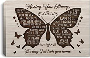 Huskite Missing You Always You Never Said I'm Leaving The Day God Took You Home Butterfly Framed Canvas - Unframed Poster, 48