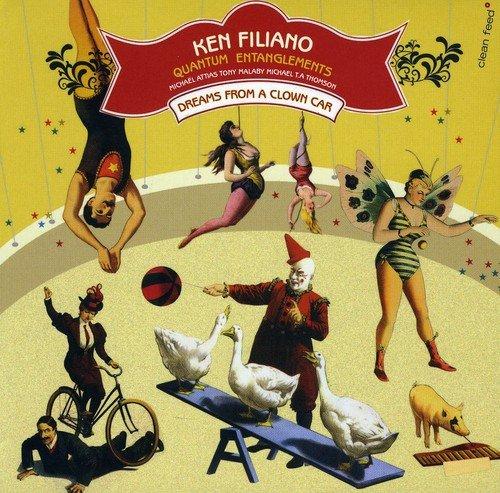 CD : Ken Filiano - Dreams From A Clown Car (Germany - Import)