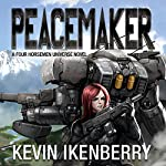 Peacemaker: The Revelations Cycle, Book 6 | Kevin Ikenberry