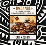Kwanzaa: An African American Celebration Of Culture And Cooking by Eric V. Copage (1993-10-27)