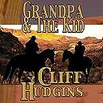 Grandpa and the Kid: Viejo Series, Book 7 | Cliff Hudgins