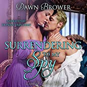 Surrendering to My Spy: Linked Across Time, Book 4 | Dawn Brower
