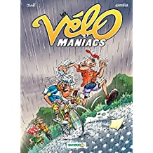 Les Vélomaniacs: tome 3 (French Edition)