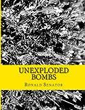 Unexploded Bombs, Ronald Senator, 1495258106