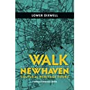 Walk New Haven: Lower Dixwell: Cultural Heritage Tours (Walk New Haven: Cultural Heritage Tours) (Volume 1)