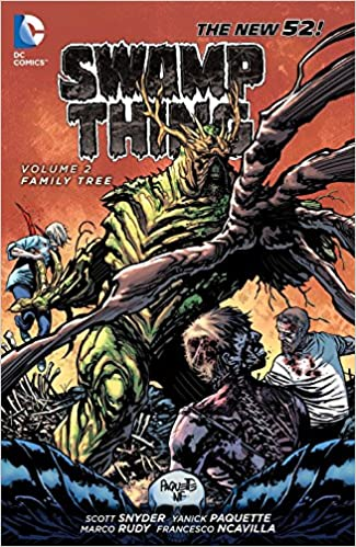 Swamp Thing Vol 2 Family Tree Scott Snyder Yanick Paquette 9781401238438 Amazon Books