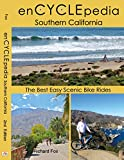 Search : enCYCLEpedia Southern California – The Best Easy Scenic Bike Rides 2nd Edition
