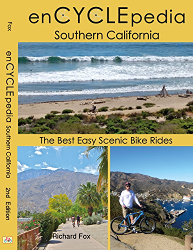 enCYCLEpedia Southern California - The Best Easy Scenic Bike Rides 2nd Edition (Best Color For Bicycle)