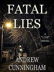 """Fatal Lies (""""Lies"""" Mystery Thriller Seri"""