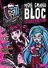 Mon grand bloc d'activités Monster High par Hachette