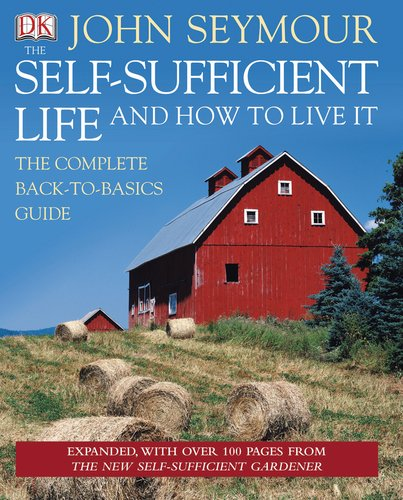 The-Self-Sufficient-Life-and-How-to-Live-It