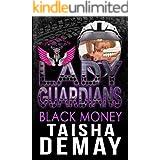Lady Guardians: Black Money (Mystic Belles)