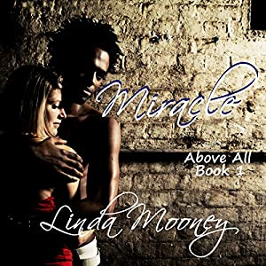 Miracle Above All Audiobook
