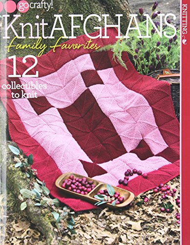 Knit Afghans Family Favorites: 12 Collectibles to Knit (Go Crafty!) (Soho New Jersey)