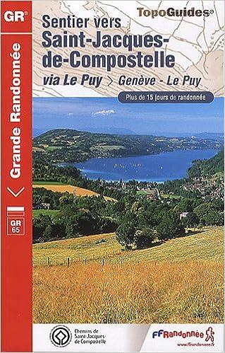 Sentier vers Saint-Jacques-de-Compostelle via Le Puy-en-Velay epub, pdf