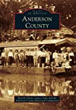 img - for Anderson County (Images of America) book / textbook / text book