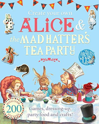 Mad Hatter Movie (Create Your Own Alice & the Mad Hatter's Tea Party (The Macmillan)