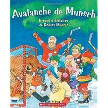 Avalanche de Munsch