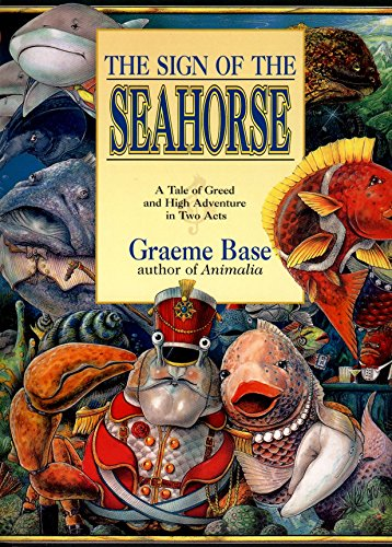 Click Here to Buy: The Sign of the Seahorse: A Tale of Greed and High Adventure in Two Acts (Picture Puffins)
