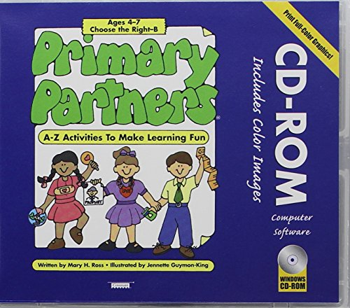 Primary Partners: A-Z Activities to Make Learning Fun, Ages 4-7 - Choose the Right B