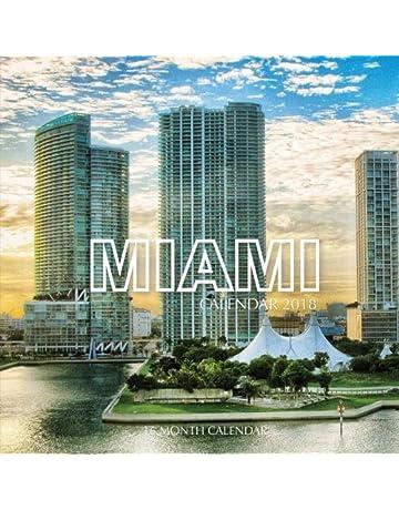 Miami Calendar 2018: 16 Month Calendar
