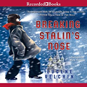 Breaking Stalin's Nose Audiobook by Eugene Yelchin Narrated by Mark Turetsky