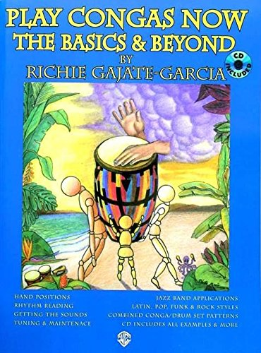 World Music Bongos - Play Congas Now: The Basics & Beyond (Spanish, English Language Edition), Book & 2 CDs (Spanish Edition)