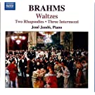 Brahms: Waltzes; Variations and Fugue on a Theme of Handel