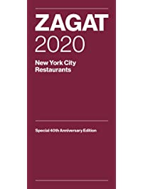 Zagat 2020 New York City Restaurants: Special 40th Anniversary Edition