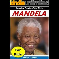 Mandela for Kids! - Amazing People of the World