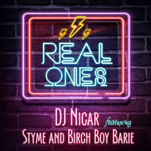 Real Ones (feat. Styme & Birch Boy Barie) [Explicit]