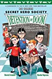 img - for Detention of Doom (DC Comics: Secret Hero Society #3) book / textbook / text book