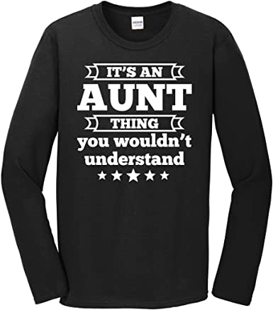 Tee Shirt Sweatshirts Its A Aunt Thing You Wouldnt Understand T Shirt