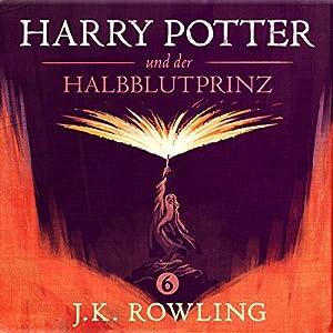 Harry Potter und der Halbblutprinz (Harry Potter 6) Hörbuch