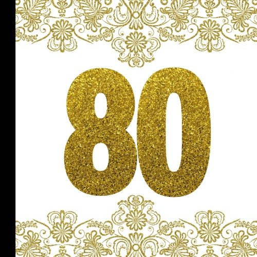 Birthday Banner Designs - 80th Birthday Party Guest Book: Plus Printable Matching 80th Birthday Invites,Thank Yous and Gift Tracker Plus Picture Pages for a Lasting Memory ... Birthday Invitations) (Volume 1)