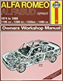 Alfa Romeo Alfasud/Sprint 1974-88 Owner's Workshop Manual (Service & repair manuals) by J. H. Haynes (1988-05-01)