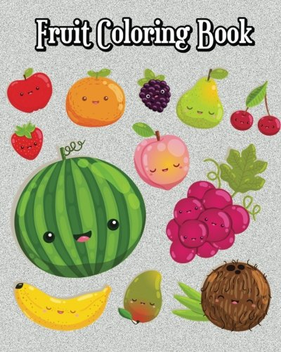 Amazon.com: Fruit Coloring Book: Super Cute Fruits & Vegetables Drawings  (Perfect For Beginners, Fun Early Learning!) (9781720804925): Josh Hudson:  Books