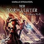 Die verlorene Stadt (Der Torwächter 2) | Markus Stromiedel