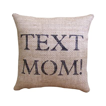 MaxEcor Call Or Text Mom Small Burlap Bed Room Couch Sofa Dorm Stuffed  Cushion 9 Inch