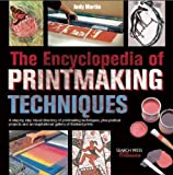 The Encyclopedia of Printmaking Techniques, Judy Martin, 1782211276