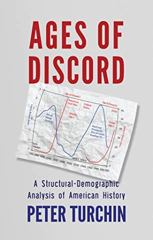 Ages of Discord: A Structural-Demographic Analysis of American History See  more