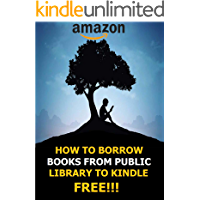 How To Borrow Books From Public Library On Kindle For Free: Simplest Method On How To Borrow Books On Kindle With… book cover