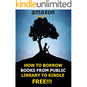 How To Borrow Books From Public Library On Kindle For Free: Simplest Method On How To Borrow Books On Kindle With…